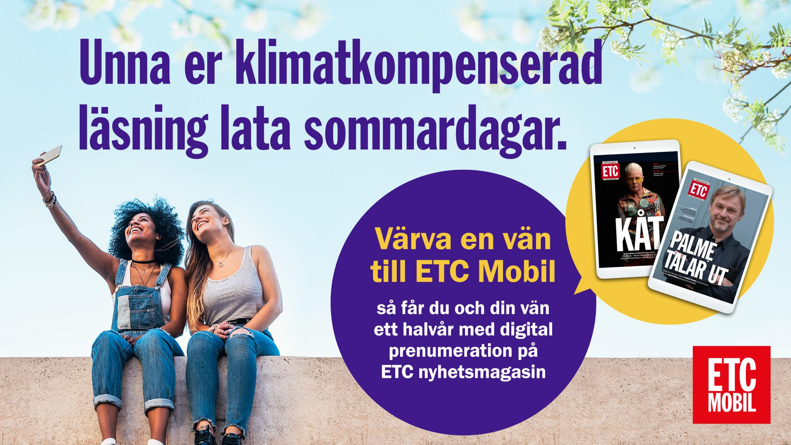 Värva en vän och få 6 månader med ETC nyhetsmagasin